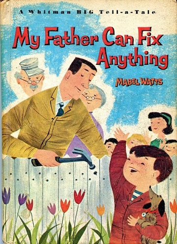 My Father Can Fix Anything by Mabel Watts