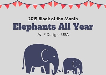 Elephants All YearBlock of the Month by Ms P Designs USA
