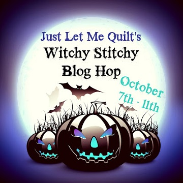 Witchy Stitch Blog Hop by Just Let Me Quilt