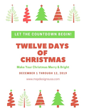 Twelve Days of Christmas 2019 by Ms P Designs USA