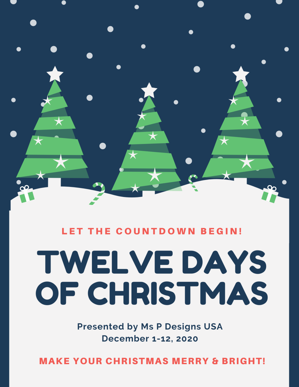 Twelve Days of Christmas 2020 by Ms P Designs USA
