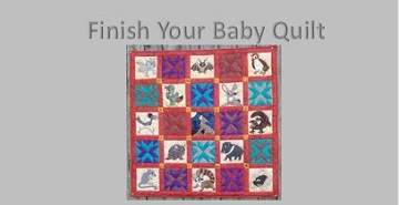 Finish your baby quilt by Ms P Designs USA